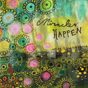 Miracles Happen, handpainted fabric, a detail