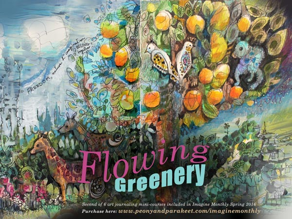 Flowing Greenery, an art journaling mini-course as a part of Imagine Monthly, taught by Paivi Eerola from Peony and Parakeet