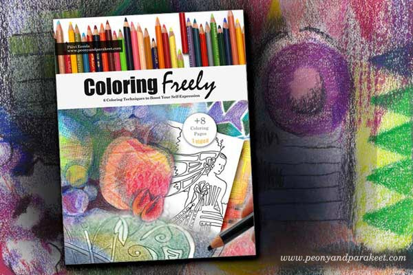 Coloring Freely, e-book about creative coloring techniques, includes 8 coloring pages, by Peony and Parakeet