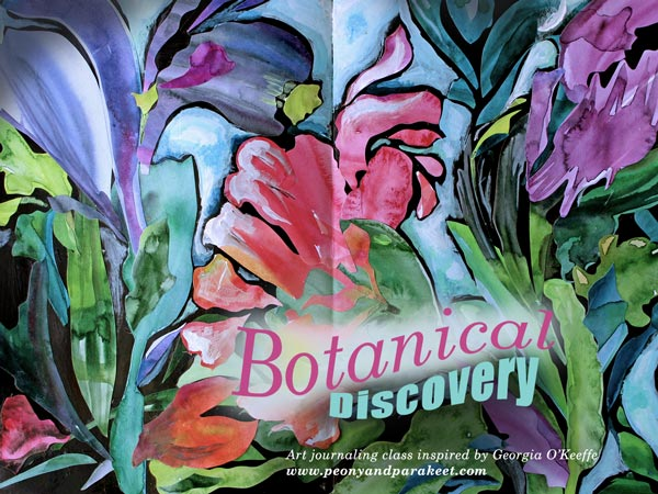 Botanical Discovery, a collage art class by Peony and Parakeet. Inspired by Georgia O'Keeffe.