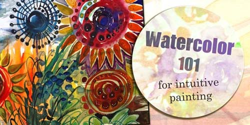Watercolor 101 for Intuitive Painting