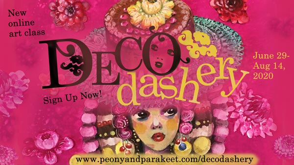 Decodashery - create daringly decorative and delicious art! An online art class by Paivi Eerola of Peony and Parakeet.